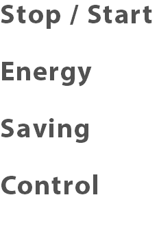 Stop / Start Energy Saving Control